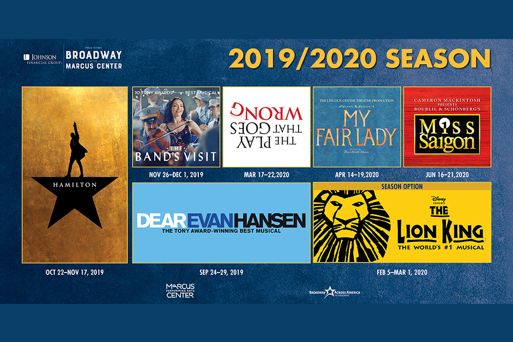 Broadway at the Marcus Center 2019-2020 season in Milwaukee