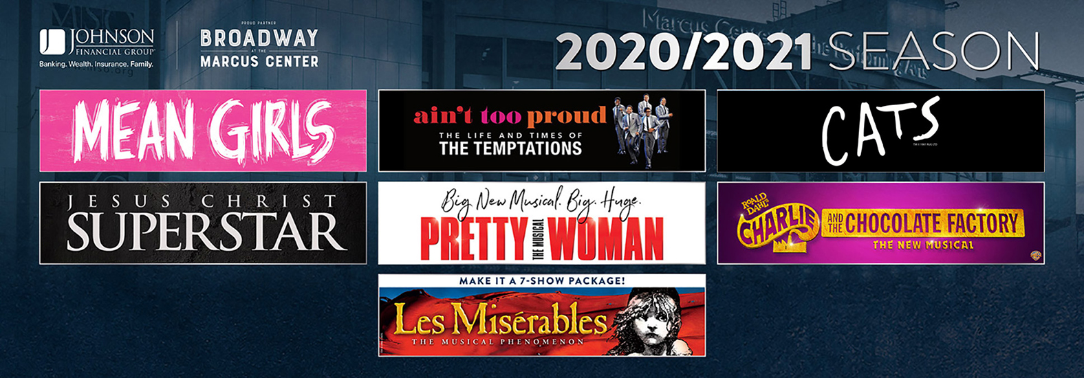 Broadway at the Marcus Center 2020-202