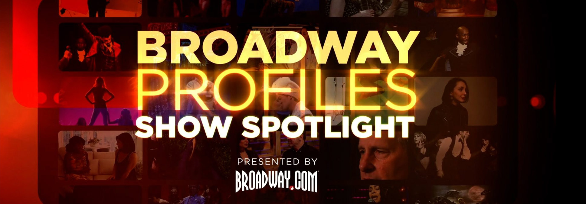 Broadway Profiles Show Spotlight MARCUS CENTER