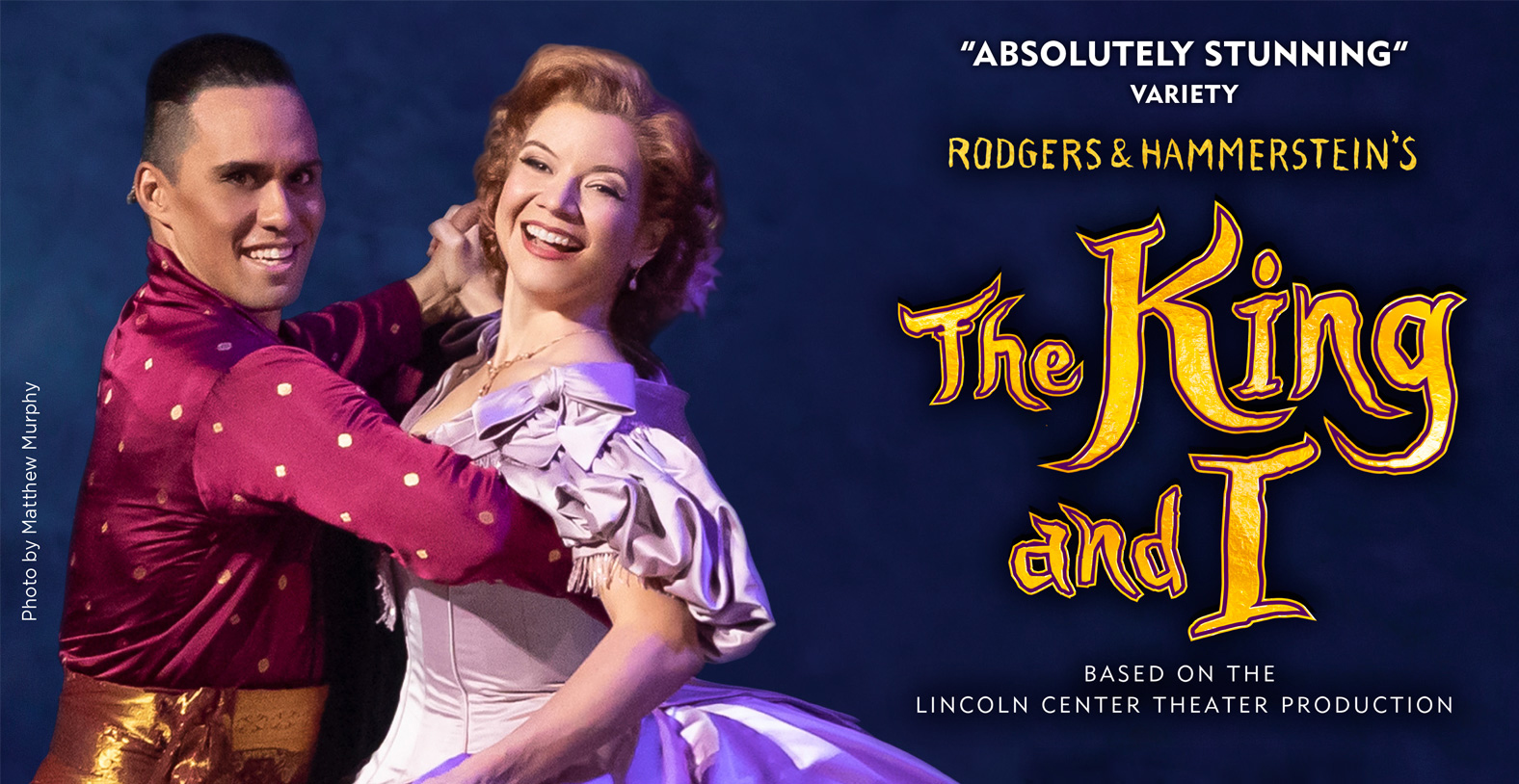 The King and I at the Marcus Center in Milwaukee