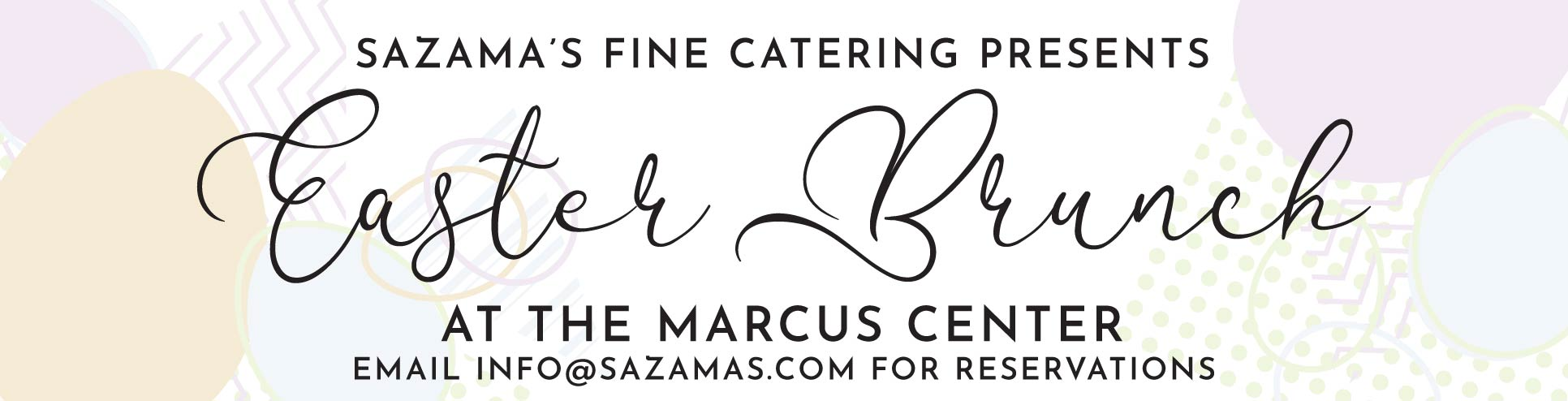 Sazama's Easter Brunch 2019 at the Marcus Center in Milwaukee