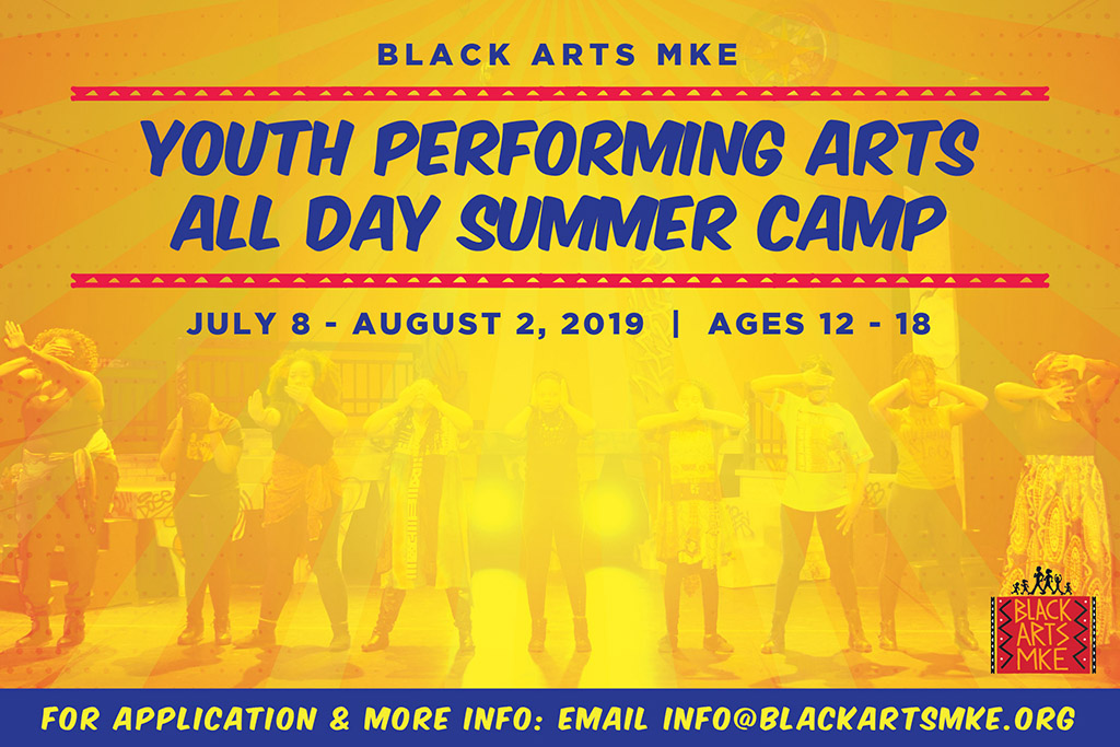 Black Arts Summer Youth Camp at the Marcus Center in Milwaukee